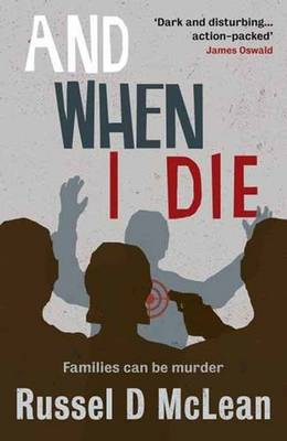 And When I Die by Russel D. McLean