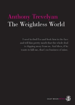 The Weightless World by Anthony Trevelyan