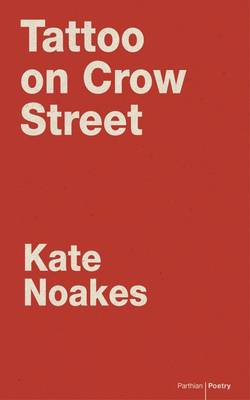 Tattoo on Crow Street by Kate Noakes