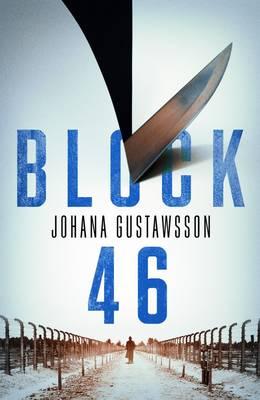Block 46 by Johana Gustawsson