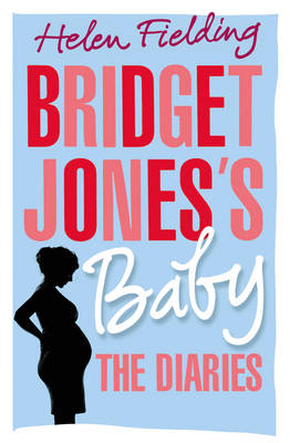 Cover for Bridget Jones's Baby The Diaries by Helen Fielding