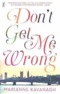 Don't Get Me Wrong by Marianne Kavanagh