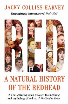 Red A Natural History of the Redhead by Jacky Colliss Harvey