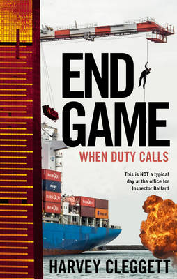 End Game When Duty Calls by Harvey Cleggett