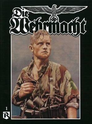 Die Wehrmacht by Uwe Feist