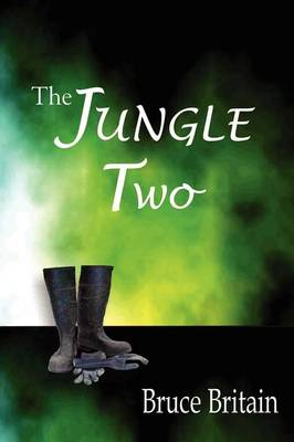 The Jungle Two by Bruce Britain