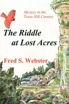 The Riddle at Lost Acres by Fred S Webster