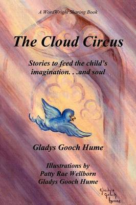 The Cloud Circus by Gladys Gooch Hume