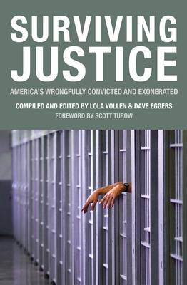 Surviving Justice America's Wrongfully Convicted and Exonerated by