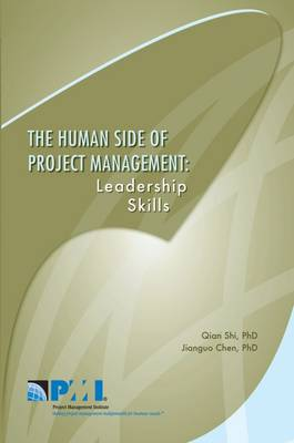 Human Side of Project Management Leadership Skills by Jianguo Chen