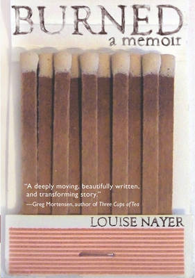 Burned by Louise Nayer