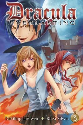 Dracula Everlasting by Nunzio DeFilippis, Christina Weir