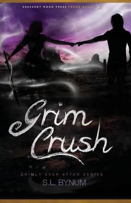 Grim Crush by Sl Bynum