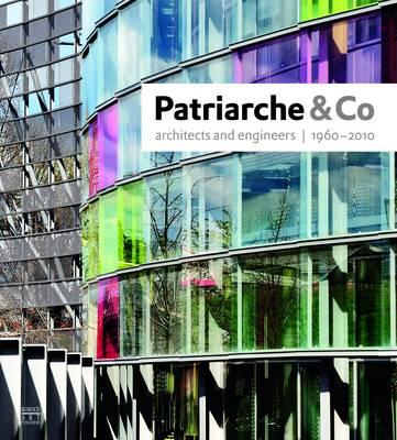 Patriarche & Co 1960-2010 by Gilles Ragot
