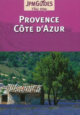 Provence Cote D'Azur by Claude Herve-Bazin