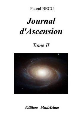 Journal D'Ascension Tome 2 by Pascal Becu