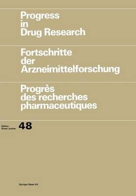 Progress in Drug Research / Fortschritte der Arzneimittelforschung / Progres des recherches pharmaceutiques by Eric J. Lien, Arima Das, Partha Nandy, Shijun Ren