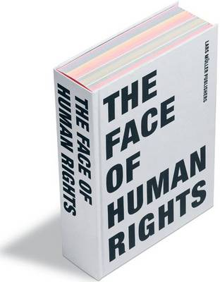 The Face of Human Rights by Walter Kalin, Lars Muller