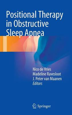 Positional Therapy in Obstructive Sleep Apnea by Nico de Vries