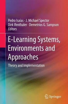 E-Learning Systems, Environments and Approaches Theory and Implementation by Pedro Isaias