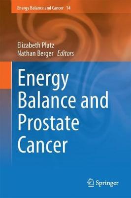 Energy Balance and Prostate Cancer by Elizabeth Platz