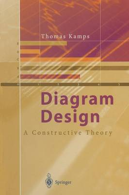 Diagram Design A Constructive Theory by Thomas Kamps