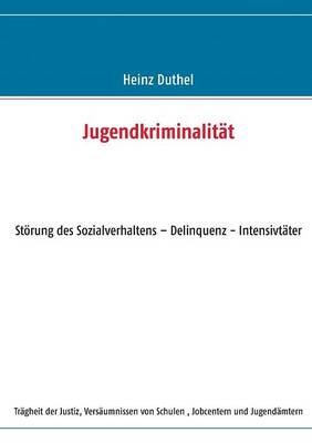 Jugendkriminalitat by Heinz Duthel