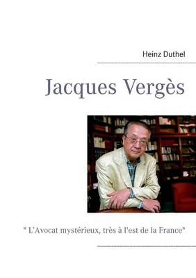 Jacques Verges by Heinz Duthel
