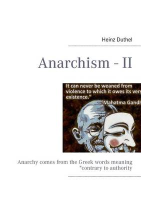 Anarchism - II by Heinz Duthel