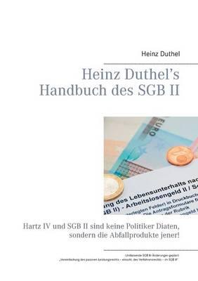 Heinz Duthel's Handbuch Des Sgb II by Heinz Duthel