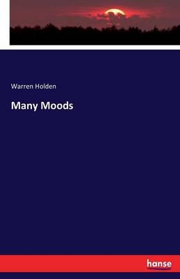 Many Moods by Warren Holden