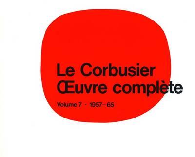 Le Corbusier Et Son Atelier Rue De Sevres 35 1957-1965 by W. Boesiger