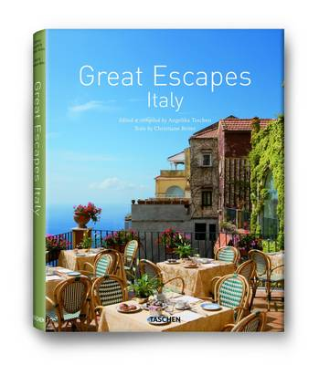 Great Escapes Italy by Christiane Reiter