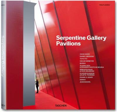 Ten Years Serpentine Gallery Pavilions by Philip Jodidio