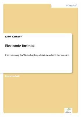 Electronic Business by Bjorn Kemper