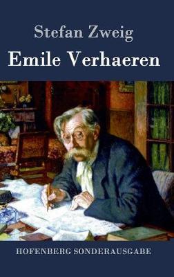 Emile Verhaeren by Stefan Zweig