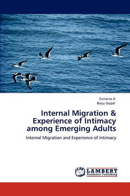 Internal Migration & Experience of Intimacy Among Emerging Adults by Sunaina A