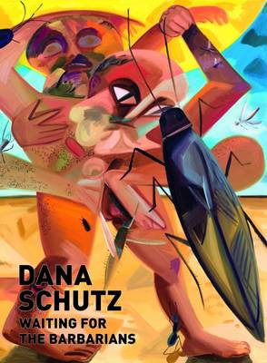 Dana Schultz: Waiting for the Barbarians by Marcus Woeller