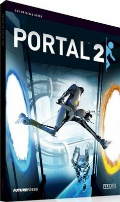 Portal 2 The Official Guide by Future Press