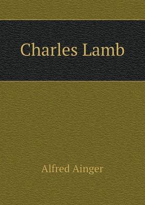 Charles Lamb by Alfred Ainger