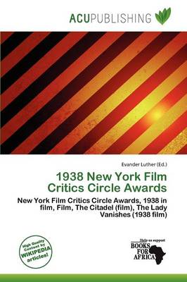 1938 New York Film Critics Circle Awards by Evander Luther
