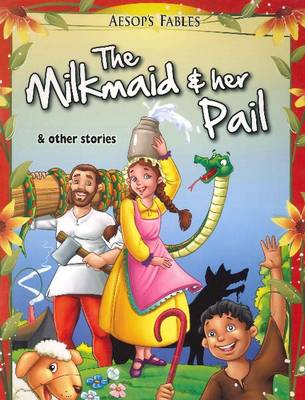 Milkmaid & Her Pail & Other Stories by Pegasus