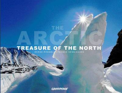 The Arctic Treasure of the North by Thomas Henningsen, Bernd Rommelt