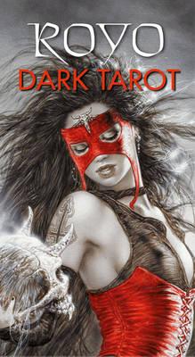 Royo Dark Tarot by Luis (Luis Royo  ) Royo