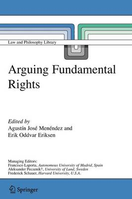 Arguing Fundamental Rights by Agustin Jose Menendez