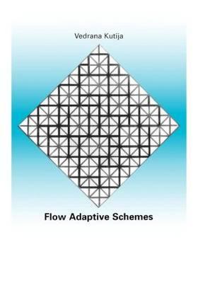 Flow Adaptive Schemes by Vendrana Kutija