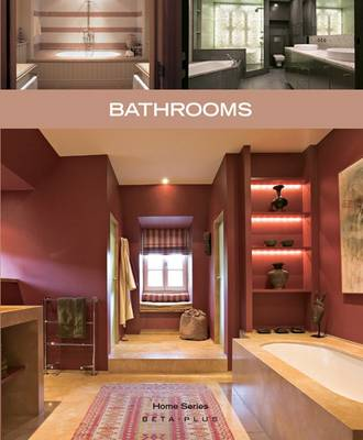 Bathrooms by BETA-PLUS Publishing