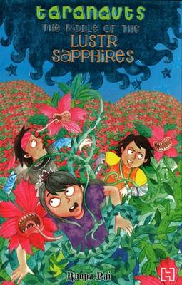 The Riddle of the Lustr Sapphires by Roopa Pai