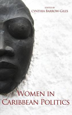 Women in Caribbean Politics by Cynthia Barrow-Giles