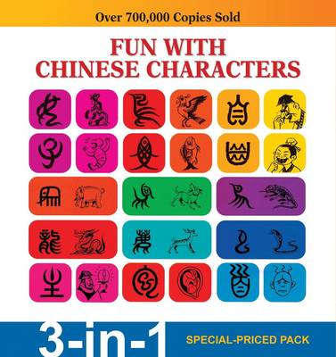 Fun with Chinese Characters 3-in-1 Pack by Tan Huay  Peng